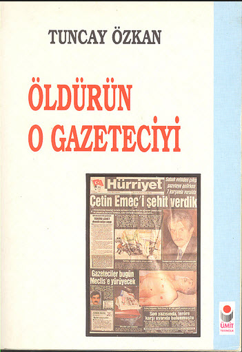 Öldürün O Gazeteciyi (Ağustos 1994)